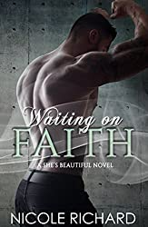 Waiting on Faith (She's Beautiful Series Book 2)