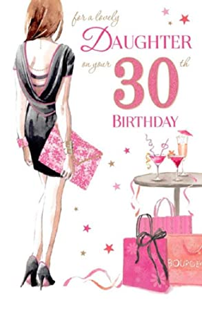 Lovely Daughter 30th Birthday Card GR 830082