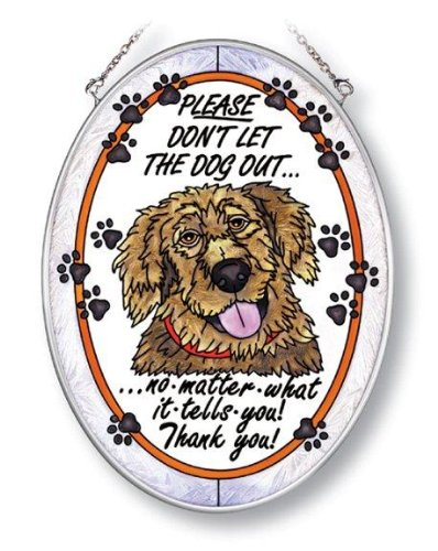 (Amia Oval Suncatcher Hand-Painted on Glass, Please Don't Let the Dog Out, 5-1/2 by 7-Inch, Medium)