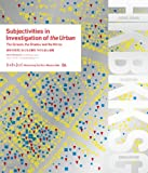 Subjectivities in Investigation of the Urban: The Scream, the Shadow and the Mirror/都市の探求における主観性〜叫びと影と鏡像 (Measuring the Non-Measurable)