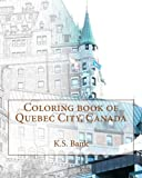img - for Coloring book of Quebec City, Canada book / textbook / text book