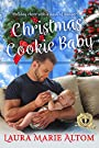 Christmas Cookie Baby (SEAL Team: Holiday Heroes Book 1)
