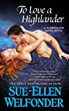 To Love a Highlander (Scandalous Scots Book 1)