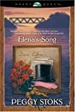 Elena's Song (Abounding Love Series #3)