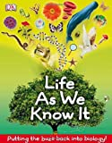 Life As We Know It, Dorling Kindersley Publishing Staff, 0756691699