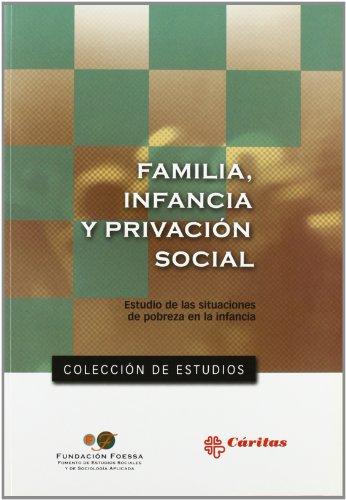 Descargar Libro Familia, Infancia Y Privación Social Vv.aa.