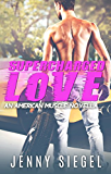 Supercharged Love (American Muscle)