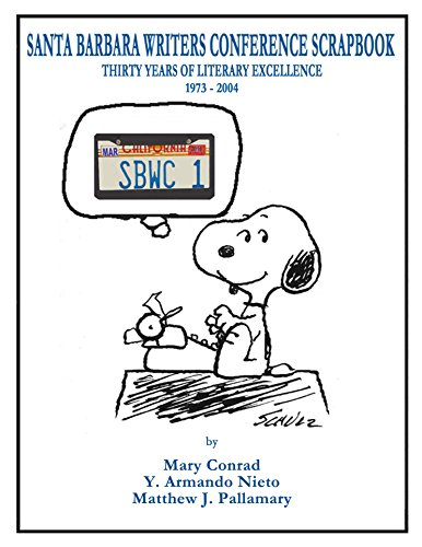 Santa Barbara Writers Conference Scrapbook: Thirty Years Of Literary Excellence