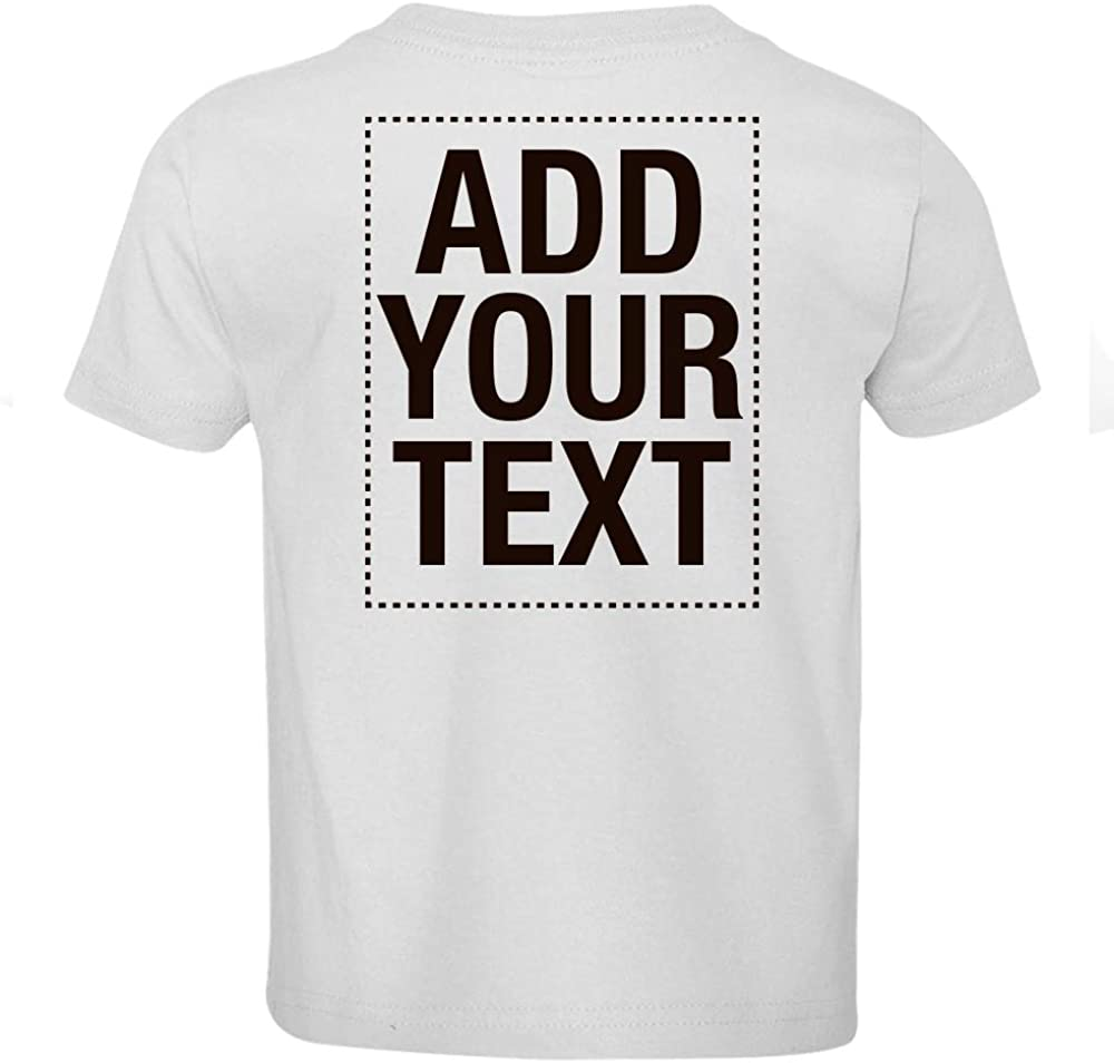Make Your Own Shirt Text Image Front Back Boys Girls Toddler Custom T-Shirt