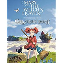 Mary and the Witch's Flower Coloring Book: (2017 anime Meari to Majo no Hana)