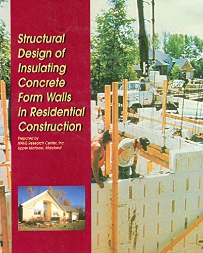 Structural Design of Insulating Concrete Form Walls in Residential Construction