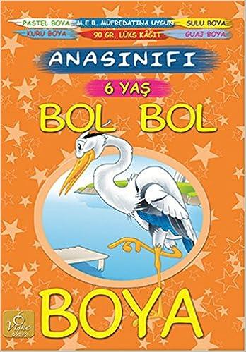 Bol Bol Boya 6 Yas Kolektif 9786059045568 Amazoncom Books