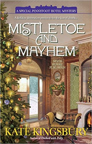 Book Mistletoe and Mayhem (Holiday Pennyfoot Hotel Mysteries)