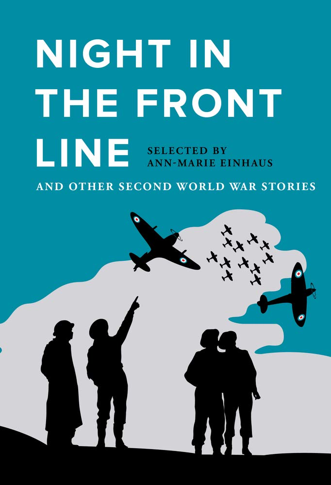Night in the Front Line and Other Second World War Stories: Amazon ...