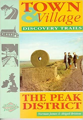 Book Town and Village Discovery Trails: Peak District (Town & village discovery trails) by Norman James (1997-02-01)