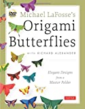 Michael LaFosse's Origami Butterflies: Elegant Designs from a - Best Reviews Guide