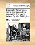 Biography for Girls, Pilkington, 1140825224