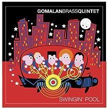 Swingin Pool by Gomalan Brass Quintet (2013-05-03)