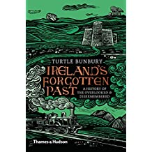 Ireland's Forgotten Past