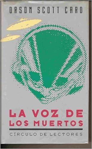 LA VOZ DE LOS MUERTOS: Amazon.es: ORSON SCOTT CARD: Libros