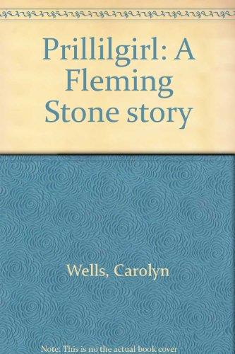 Prillilgirl: A Fleming Stone story