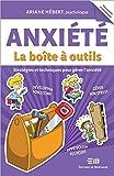 Anxiété : La boîte à outils (French Edition)