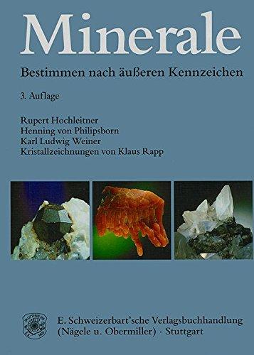 Minerale: Bestimmen nach äusseren Kennzeichen. 3. Auflage derTafeln zum Bestimmen der Minerale nach äusseren Kennzeichen von H. von Philipsborn