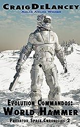 Evolution Commandos:  World Hammer  (Predator Space Chronicles 2)