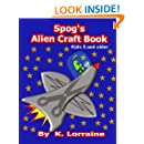 Spog's Alien Crafts