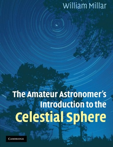 The Amateur Astronomer's Introduction to the Celestial (Celestial Sphere)