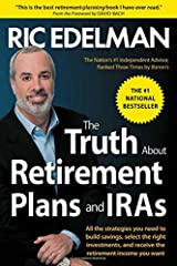 The Truth About Retirement Plans and IRAs Paperback