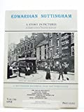 Old Nottingham Transport A Story in Pictures - Volume One by Richard Iliffe front cover