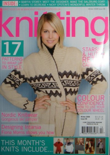 KNITTING magazine Winter 2008 Issue 58 (Great Britain, Knit, Patterns, Designs, Starsky & Hutch Retro Cardigan, Nordic Knitwear, Designing Intarsia, Martin Storey - knitwear Designer, Fiona Morris, Knit a reversible ()
