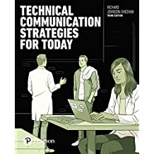 Technical Communication Strategies for Today (3rd Edition)