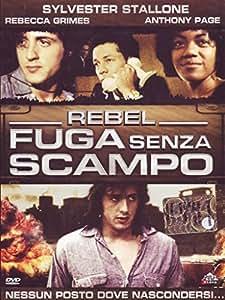 Rebel - Fuga Senza Scampo [Italia] [DVD]