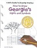 How to Draw Georgias Sights and Symbols, Jennifer Quasha, 082396065X