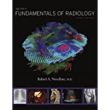 Squire's Fundamentals of Radiology: Seventh Edition