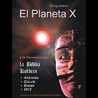 El Planeta X y la Conexión con la Biblia Kolbrin: El motivo por el cual la Biblia Kolbrin es la Piedra Rosetta del Planeta X
