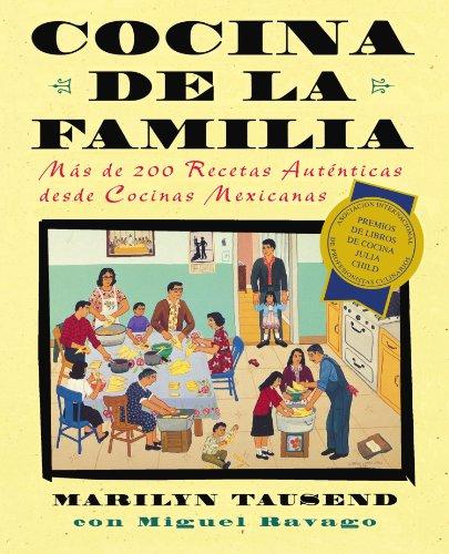 Cocina de la familia: más de 200 recetas auténticas desde cocinas mexicanas by Touchstone