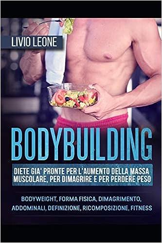 dieta per bodybuilder definizione