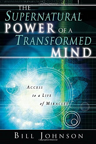 Books : Supernatural Power of the Transformed Mind