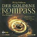 Der goldene Kompass - Das Hörspiel Hörspiel von Philip Pullman Gesprochen von: Jens Wawrczeck, Jürgen Thormann, Dietmar Mues