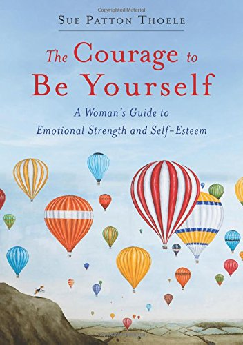 Courage Be Yourself Emotional Self Esteem product image