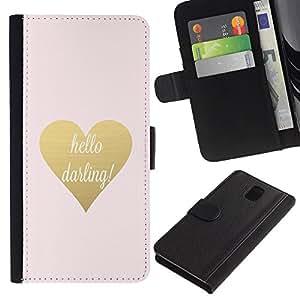 A-type (Hello Darling Gold Text Heart Valentines) Colorida Impresión Funda Cuero Monedero Caja Bolsa Cubierta Caja Piel Card Slots Para Samsung Galaxy Note 3 III