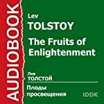 The Fruits of Enlightenment [Russian Edition] | Leo Tolstoy
