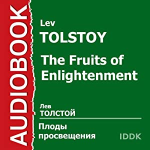 The Fruits of Enlightenment [Russian Edition] Performance