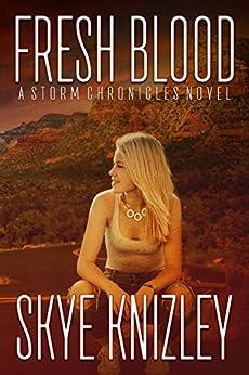 Fresh Blood (Midnight Roads Series Book 1) by [Knizley, Skye]