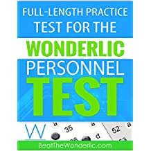 A Full-Length Practice Test for the Wonderlic Personnel Test: A 12-Minute, 50-Question Practice Test from Beat the Wonderlic