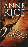 Violin, Anne Rice, 8498724708