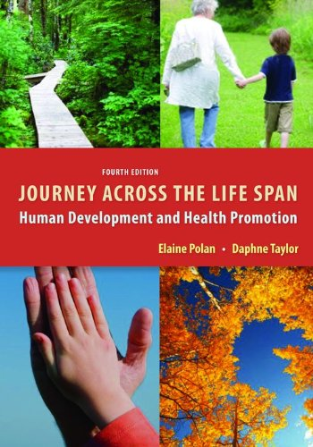 Journey Across The Life Span Human Development and Health Promotion Pdf